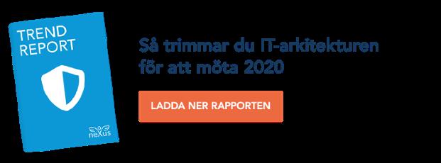 Så trimmar du IT-arkitekturen för att möta 2020